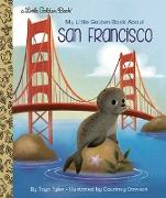 Cover-Bild zu My Little Golden Book About San Francisco von Tyler, Toyo