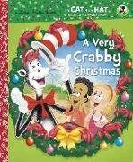 Cover-Bild zu A Very Crabby Christmas (Dr. Seuss/Cat in the Hat) von Rabe, Tish
