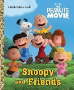 Cover-Bild zu Snoopy and Friends (The Peanuts Movie) von Golden Books