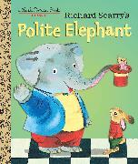 Cover-Bild zu Richard Scarry's Polite Elephant von Scarry, Richard