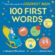 Cover-Bild zu From the World of Goodnight Moon: 100 First Words von Brown, Margaret Wise