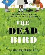 Cover-Bild zu The Dead Bird von Brown, Margaret Wise