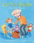 Cover-Bild zu Doctor Squash the Doll Doctor (eBook) von Brown, Margaret Wise
