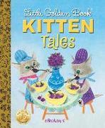 Cover-Bild zu Little Golden Book Kitten Tales von Wise Brown, Margaret