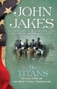 Cover-Bild zu The Titans (eBook) von Jakes, John