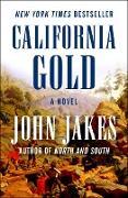 Cover-Bild zu California Gold (eBook) von Jakes, John