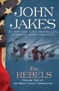 Cover-Bild zu The Rebels (eBook) von Jakes, John