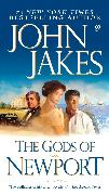 Cover-Bild zu The Gods of Newport (eBook) von Jakes, John