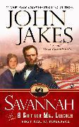 Cover-Bild zu Savannah: Or a Gift For Mr. Lincoln (eBook) von Jakes, John