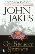 Cover-Bild zu On Secret Service (eBook) von Jakes, John