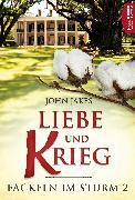 Cover-Bild zu Liebe und Krieg (eBook) von Jakes, John