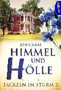 Cover-Bild zu Himmel und Hölle (eBook) von Jakes, John