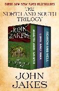 Cover-Bild zu The North and South Trilogy (eBook) von Jakes, John