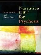 Cover-Bild zu Narrative CBT for Psychosis (eBook) von Rhodes, John