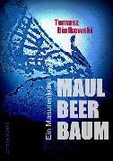Cover-Bild zu Maulbeerbaum (eBook) von Bialkowski, Tomasz