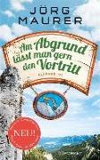Cover-Bild zu Am Abgrund lässt man gern den Vortritt (eBook) von Maurer, Jörg