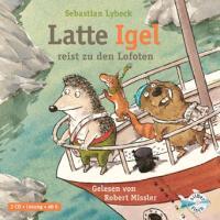 Cover-Bild zu Latte Igel reist zu den Lofoten von Lybeck, Sebastian