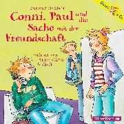 Cover-Bild zu Conni, Paul und die Sache mit der Freundschaft von Hoßfeld, Dagmar