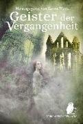 Cover-Bild zu Geister der Vergangenheit von Alagöz, Silke
