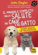 Cover-Bild zu Il Manuale Completo sulla Salute del Cane e del Gatto (eBook) von Ziegler, Jutta