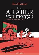 Cover-Bild zu Der Araber von morgen, Band 1 (eBook) von Sattouf, Riad