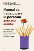 Cover-Bild zu Manual de Trabajo Para La Persona Altamente Sensible von Aron, Elaine N.