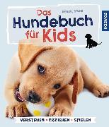 Cover-Bild zu Das Hundebuch für Kids (eBook) von Bruns, Sandra