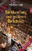Cover-Bild zu Buchhandlung zum goldenen Buchstaben (eBook) von Loeb, François