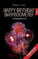 Cover-Bild zu Happy Birthday Babyboomers! von Loeb, François
