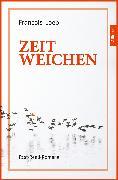 Cover-Bild zu Zeitweichen (eBook) von Loeb, François