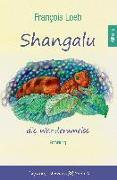 Cover-Bild zu Shangalu, die Wanderameise von Loeb, François (Hrsg.)