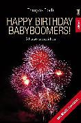 Cover-Bild zu Happy Birthday Babyboomers (eBook) von Loeb, Francois