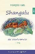 Cover-Bild zu Shangalu, die Wanderameise (eBook) von Loeb, François