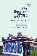 Cover-Bild zu The Russian-Jewish Tradition: Intellectuals, Historians, Revolutionaries von Horowitz, Brian