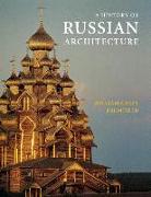 Cover-Bild zu A History of Russian Architecture von Brumfield, William Craft