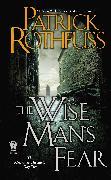 Cover-Bild zu The Wise Man's Fear von Rothfuss, Patrick