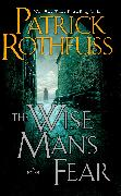 Cover-Bild zu The Wise Man's Fear (eBook) von Rothfuss, Patrick