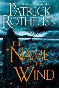 Cover-Bild zu The Name of the Wind (eBook) von Rothfuss, Patrick