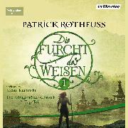 Cover-Bild zu Die Furcht des Weisen (1) (Audio Download) von Rothfuss, Patrick
