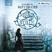 Cover-Bild zu Die Musik der Stille (Audio Download) von Rothfuss, Patrick