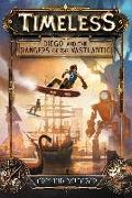 Cover-Bild zu Timeless: Diego and the Rangers of the Vastlantic (eBook) von Baltazar, Armand (Illustr.)