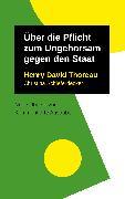 Cover-Bild zu Über die Pflicht zum Ungehorsam gegen den Staat (eBook) von Thoreau, Henry David