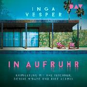 Cover-Bild zu In Aufruhr (Audio Download) von Vesper, Inga
