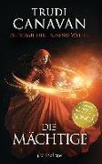 Cover-Bild zu Die Magie der tausend Welten - Die Mächtige von Canavan, Trudi