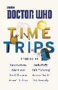 Cover-Bild zu Doctor Who: Time Trips (The Collection) (eBook) von Canavan, Trudi