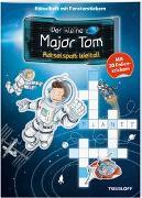 Cover-Bild zu Der kleine Major Tom. Rätselspaß: Weltall von Lohr, Stefan (Illustr.)