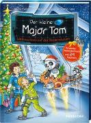 Cover-Bild zu Der kleine Major Tom. Weihnachten auf der Bodenstation. Adventskalenderbuch mit 24 Kapiteln von Flessner, Bernd