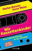 Cover-Bild zu Wir Kassettenkinder von Bonner, Stefan