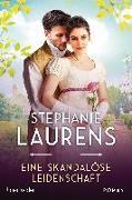 Cover-Bild zu Eine skandalöse Leidenschaft von Laurens, Stephanie