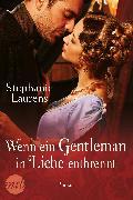 Cover-Bild zu Wenn ein Gentleman in Liebe entbrennt (eBook) von Laurens, Stephanie